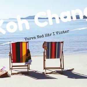 Varva ner på Koh Chang i vinter 2